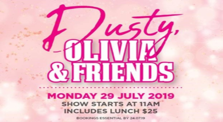 Dusty, Olivia & Friends event promotion. Monday 29th July, 2019
